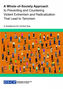 Cover of Whole-of-Society Approach to Preventing and Countering Violent Extremism and Radicalization That Lead to Terrorism
